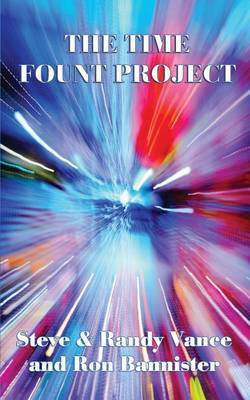 The Time Fount Project by Steve Vance