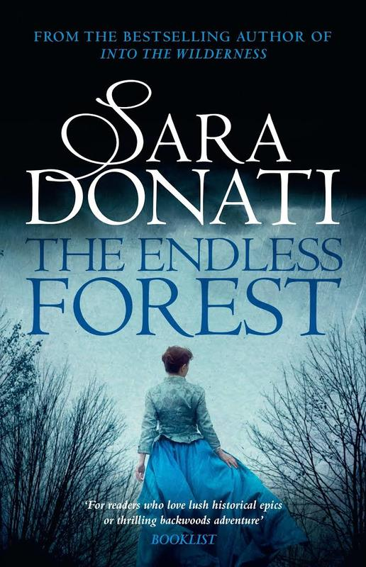 The Endless Forest by Sara Donati