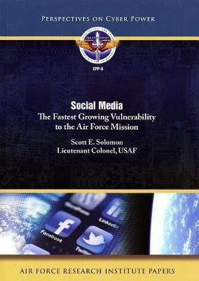 Social Media: The Fastest Growing Vulonerability to the Air Force Mission image