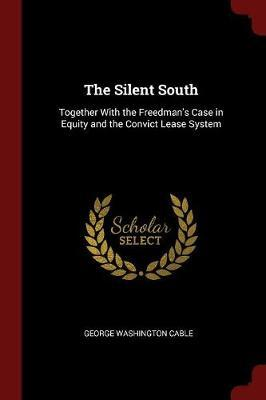 The Silent South by George Washington Cable image
