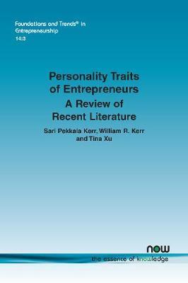 Personality Traits of Entrepreneurs by Sari Pekkala Kerr