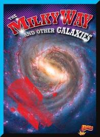 The Milky Way and Other Galaxies by Gail Terp