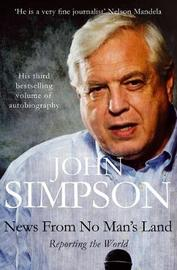 News from No Man's Land by John Simpson image