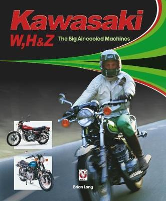 Kawasaki W, H1 & Z - The Big Air-cooled Machines by Brian Long image