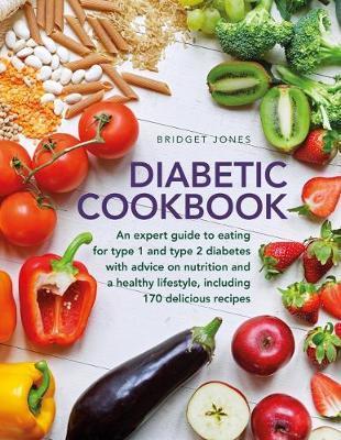 The Diabetic Cookbook by Bridget Jones
