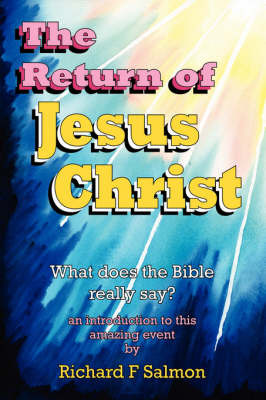The Return of Jesus Christ by Richard F Salmon image