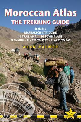 Moroccan Atlas the Trekking Guide by Alan Palmer
