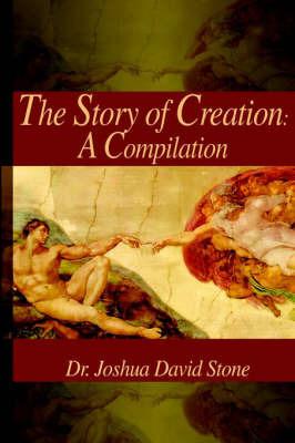 Story of Creation by Joshua David Stone