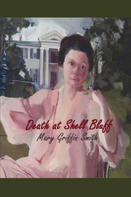 Death at Shell Bluff by Mary Griffin Smith image