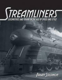 Streamliners by Brian Solomon
