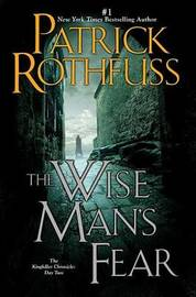 The The Wise Man's Fear: Day 2 by Patrick Rothfuss
