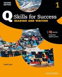 Q Skills for Success: Level 1: Reading & Writing Student Book with IQ Online: 1