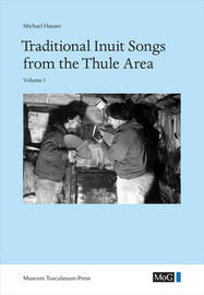 Traditional Inuit Songs from the Thule Area image