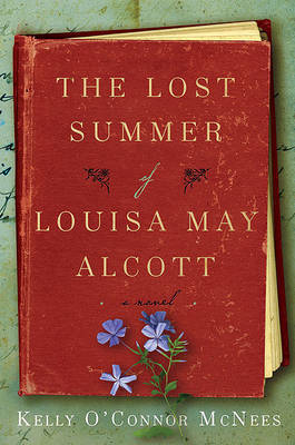 The Lost Summer of Louisa May Alcott by Kelly O'Connor McNees image
