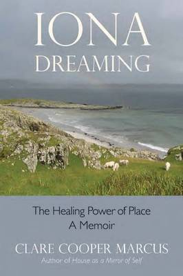 Iona Dreaming by Clare Cooper Marcus image