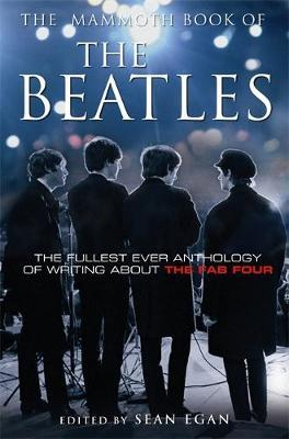 The Mammoth Book of the Beatles by Sean Egan image