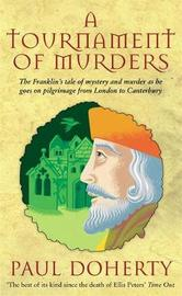 A Tournament of Murders (Canterbury Tales Mysteries, Book 3) by Paul Doherty image