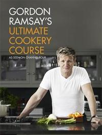 Gordon Ramsay's Ultimate Cookery Course by Gordon Ramsay image