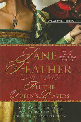 All the Queen's Players by Jane Feather image