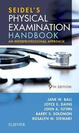 Seidel's Physical Examination Handbook by Jane W Ball