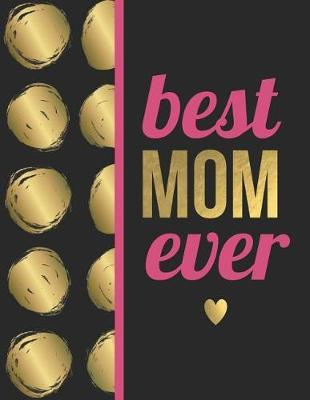 Best mom ever by Boss Girl Life
