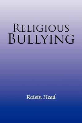 Religious Bullying by Raisin Head image