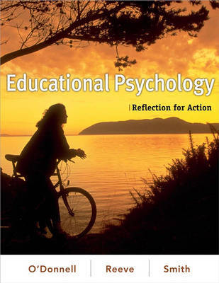 Educational Psychology: Reflection for Action by Angela O'Donnell image