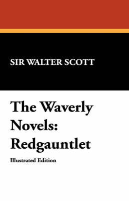 The Waverly Novels by Walter Scott