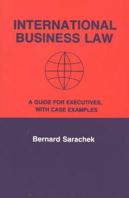 International Business Law by Bernard Sarachek