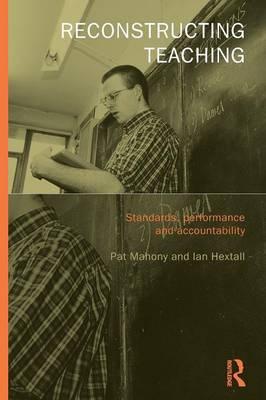 Reconstructing Teaching by Ian Hextall