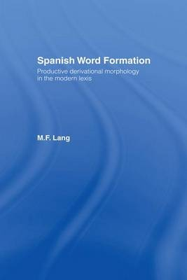 Spanish Word Formation by M.F. Lang image