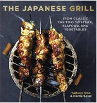 The Japanese Grill by Tadashi Ono