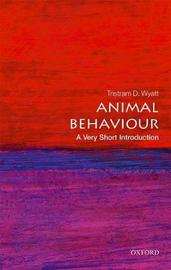 Animal Behaviour: A Very Short Introduction by Tristram D. Wyatt
