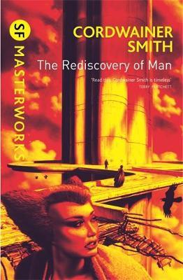 The Rediscovery of Man (S.F. Masterworks) by Cordwainer Smith image