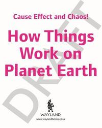 Cause, Effect and Chaos!: On Planet Earth by Paul Mason