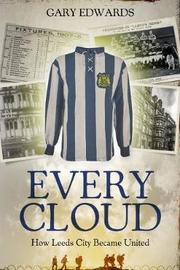 Every Cloud by Gary Edwards