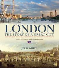 London: The Story of a Great City by Jerry White image