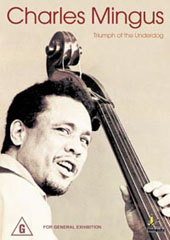 Charles Mingus - Triumph Of The Underdog on DVD
