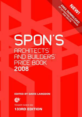 Spon's Architects' and Builders' Price Book: 2008 by Davis Langdon