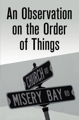 An Observation on the Order of Things by Colin Boyle