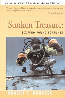 Sunken Treasure: Six Who Found Fortunes by Robert F. Burgess image