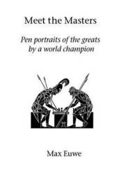 Meet the Masters by Max Euwe