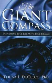 Giant Compass by Teresa Decicco