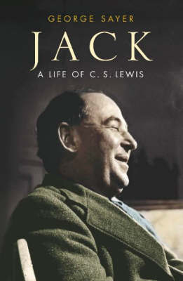 Jack: A Life of C.S.Lewis by George Sayer