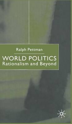 World Politics by Ralph Pettman image