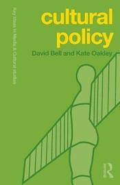 Cultural Policy by David Bell