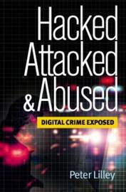 Hacked Attacked and Abused by Peter Lilley image