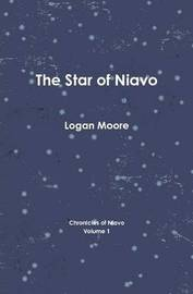 The Star of Niavo by Logan Moore