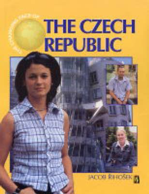 The Changing Face Of: Czech Republic by Jacob Rihosek