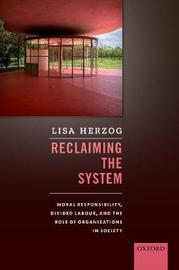 Reclaiming the System by Lisa Herzog
